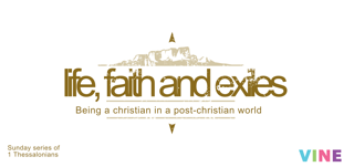 Life, Faith and Exiles