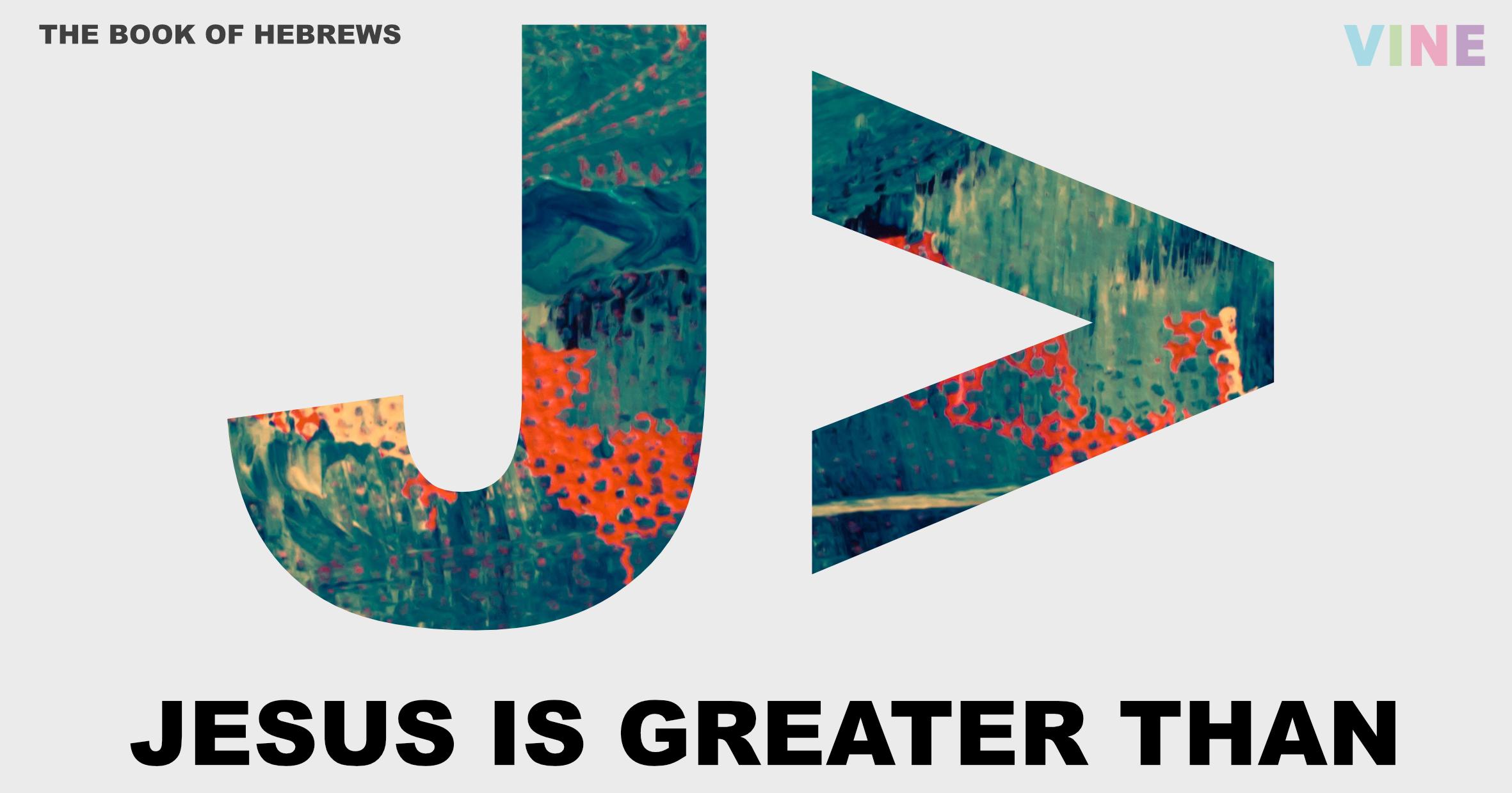 JesusGreaterThan.jpg