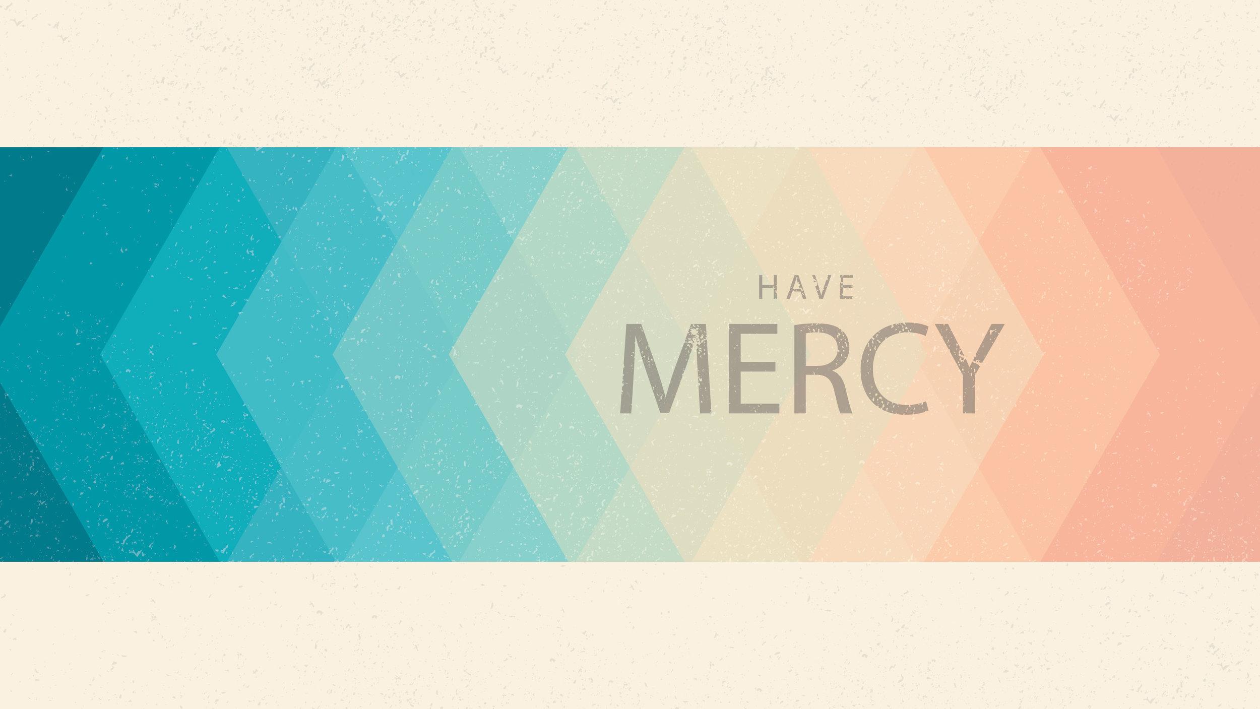 Have-Mercy.jpg