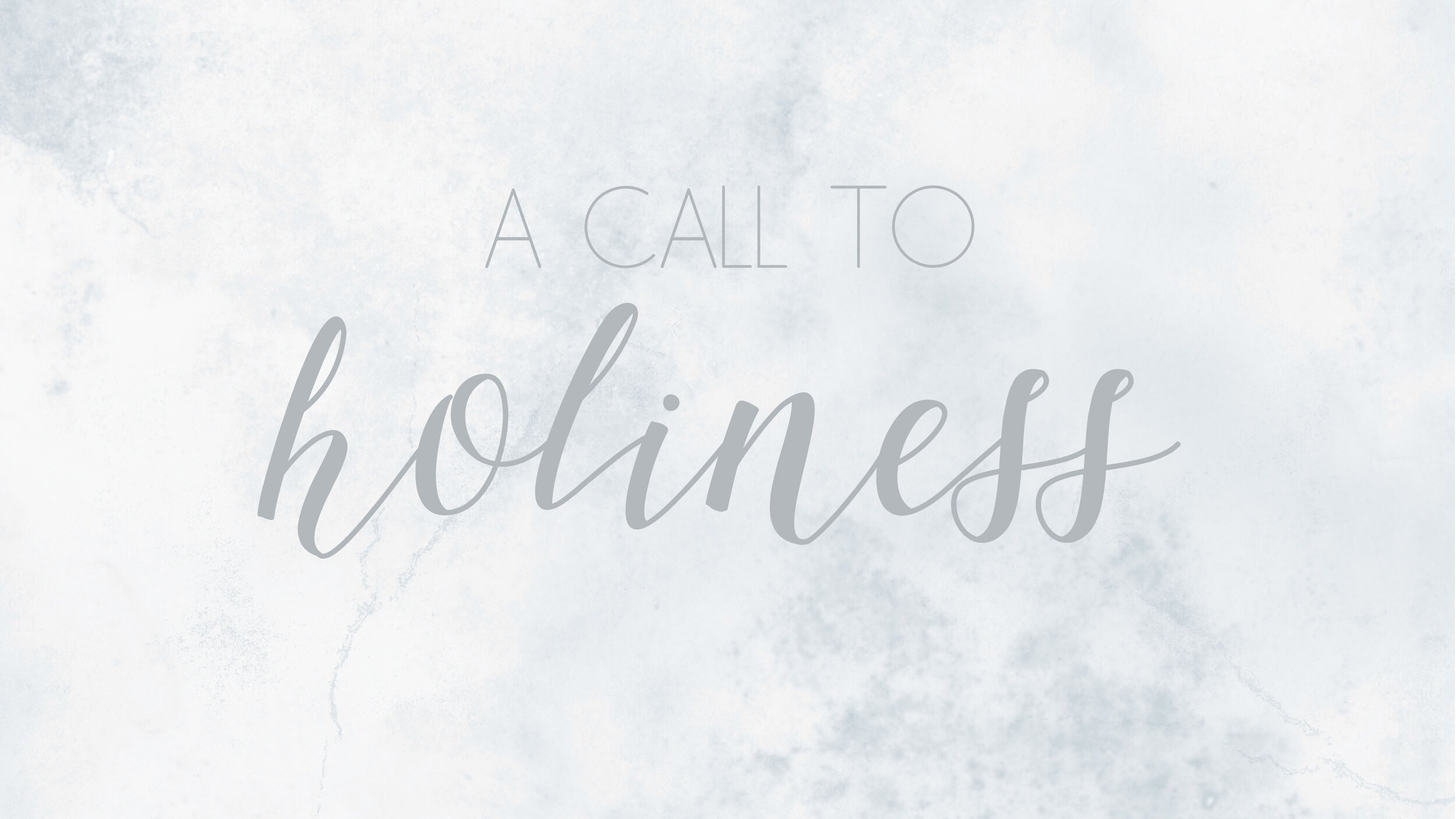 A-Call-To-Holiness.jpg