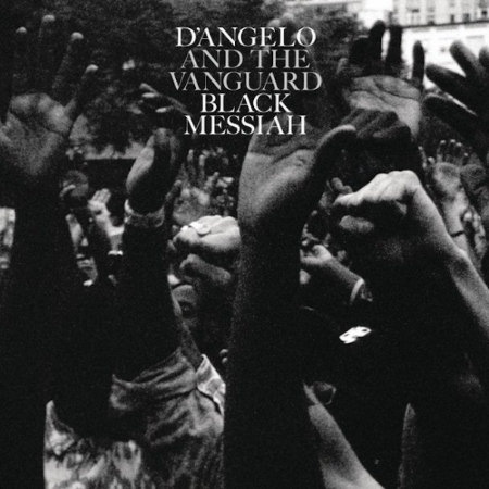 Artist:  D'Angelo and The Vanguard   Album:  Black Messiah