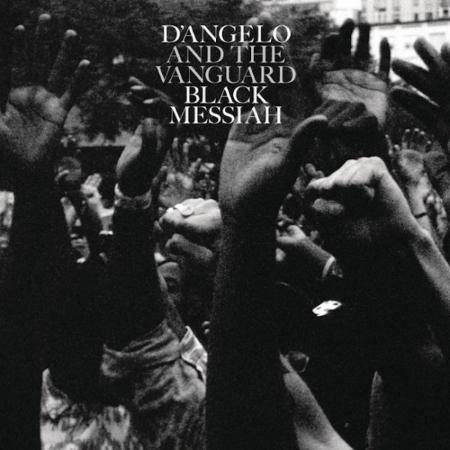 Artist:  D'Angelo and The Vanguard   Album: Black Messiah