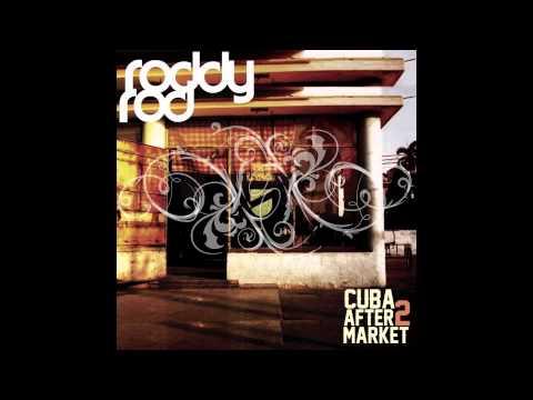 Artist: RoddyRod    Album:   Cuba Aftermarket 2
