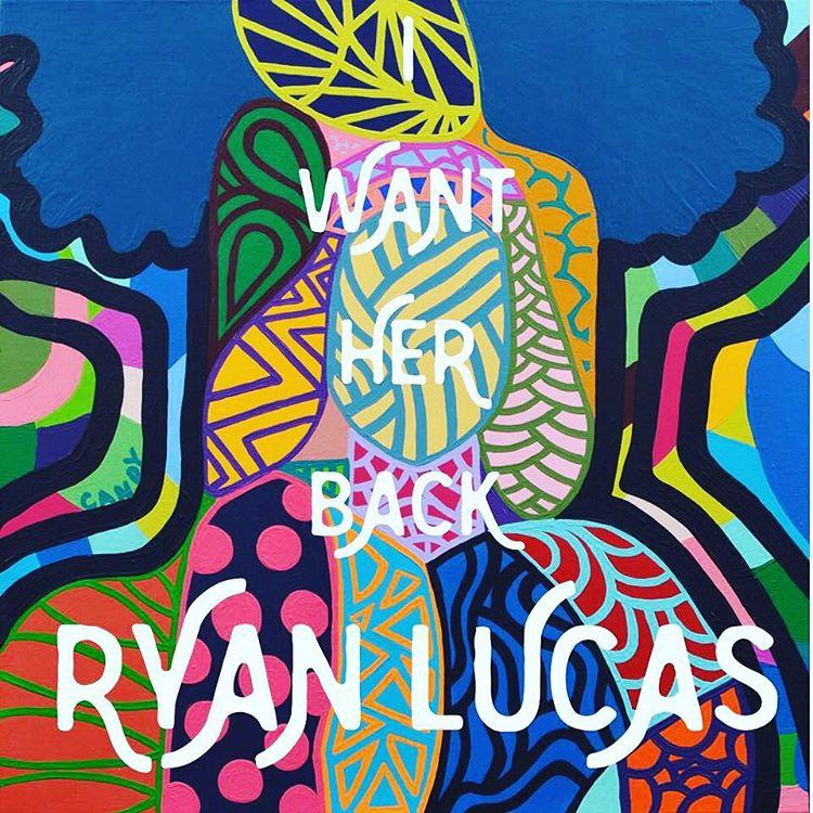 Artist:  Ryan Lucas    Album:  I Want Her Back