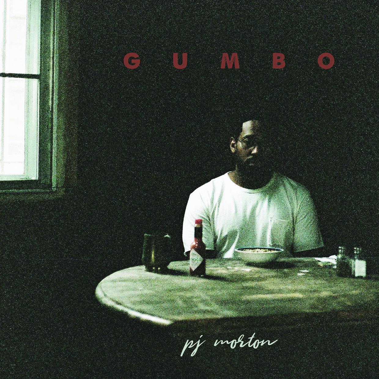 ARTIST: PJ MORTON   ALBUM: GUMBO