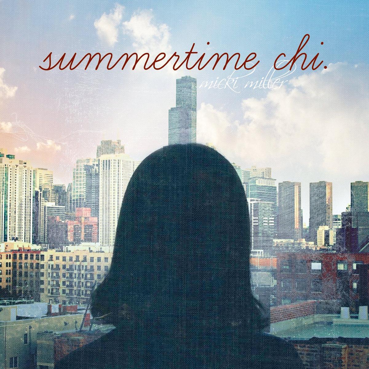 ARTIST:  MICKI MILLER   ALBUM: SUMMERTIME CHI