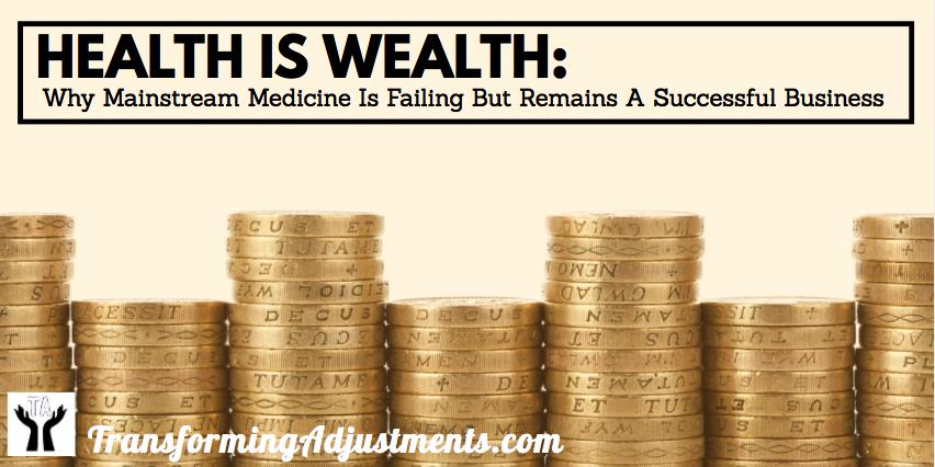Medicine-Failing-Business-Health-Is-Wealth