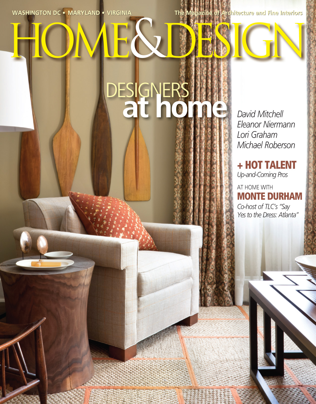 Home & Design Magazine; July / August 2014; Page 144-155; Michael Roberson Residence; Arlington, VA