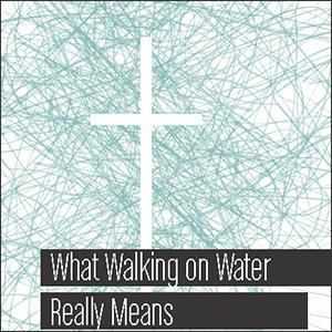 walkingonwater.png
