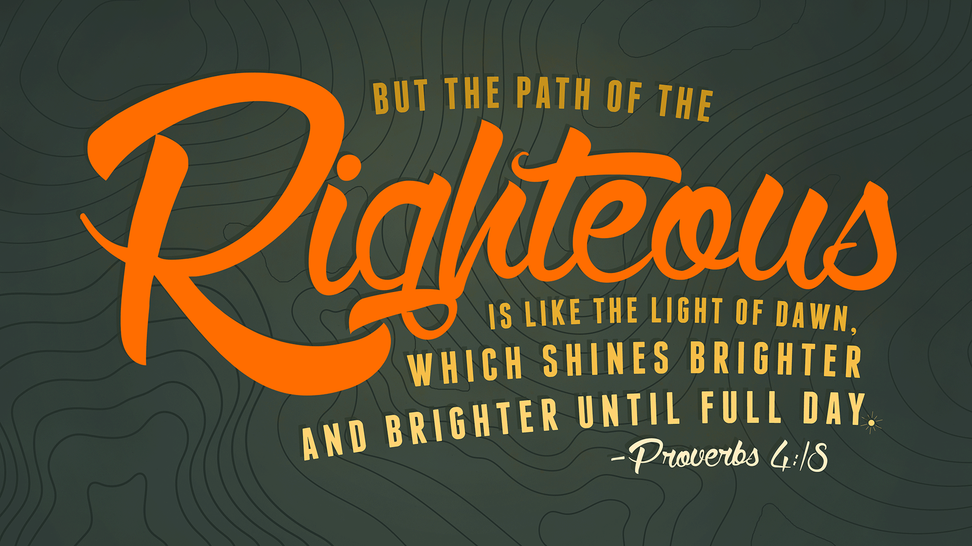 PROVERBS_4_18-1920x1080.png