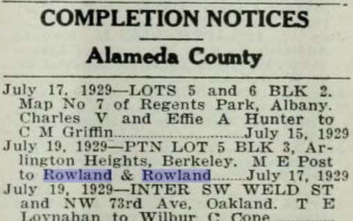 1929 completion notice for 36 Northampton, Rowland's last project in the Bay Area before he moved away