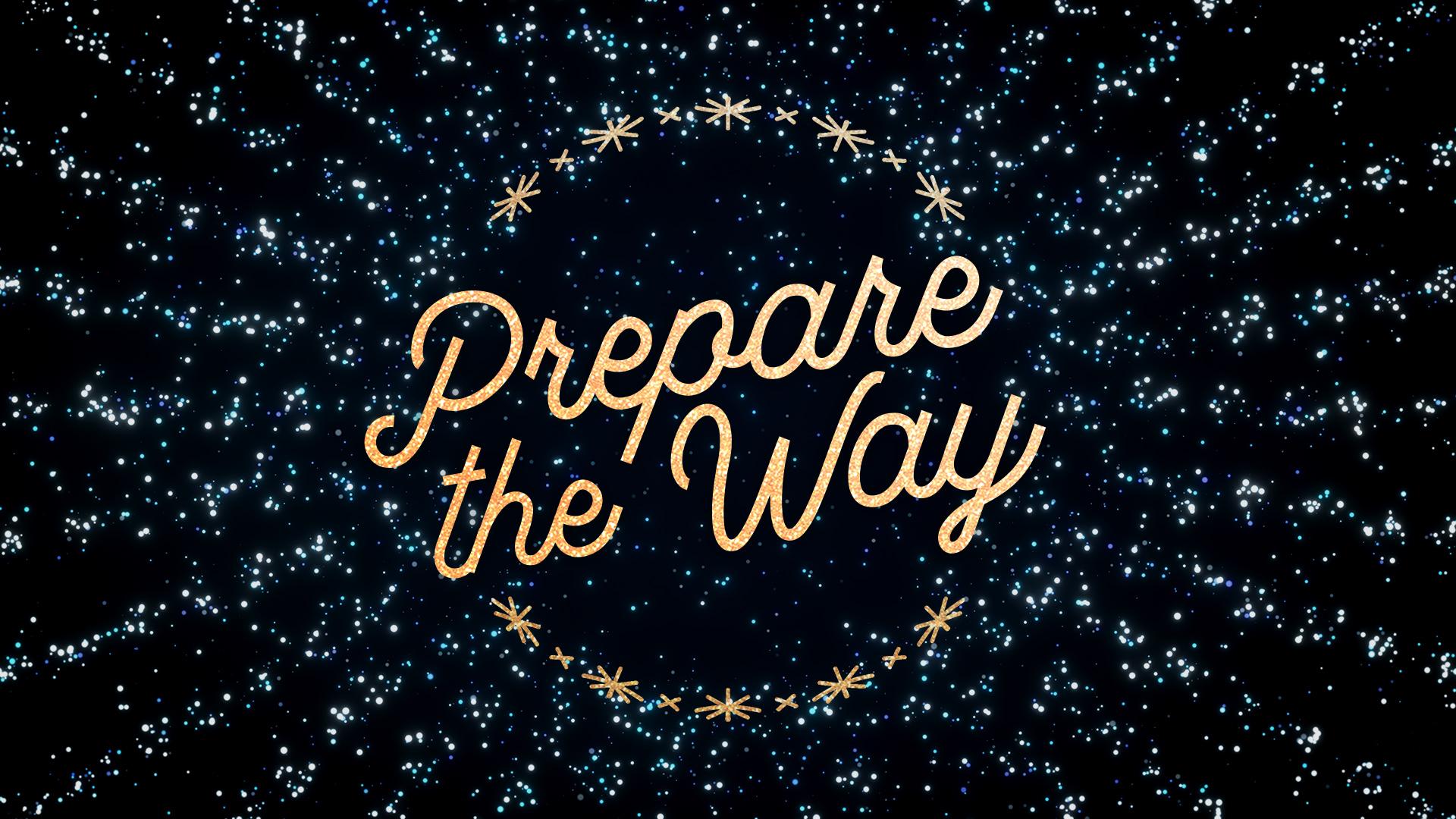 Prepare the Way (2017)