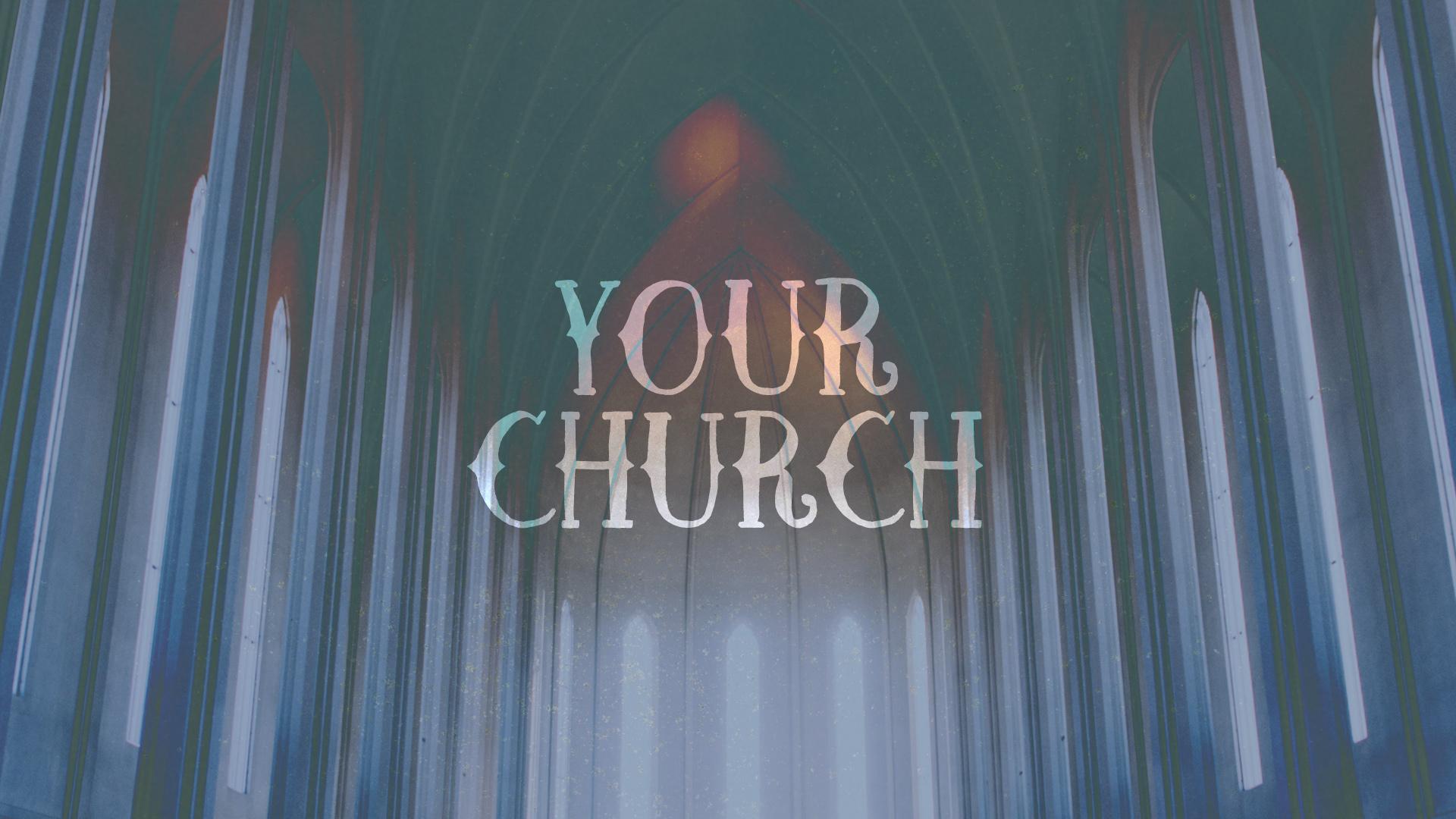 Your Church (2017)