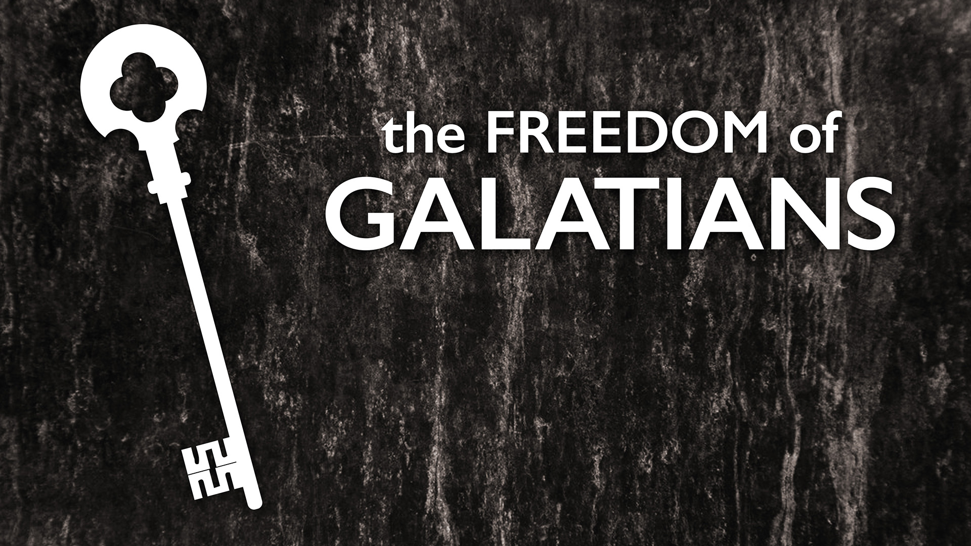 The Freedom of Galatians (2015)