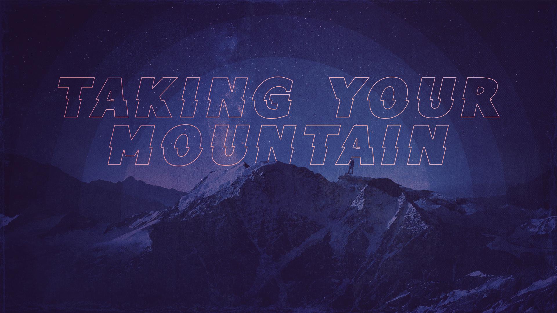 Taking Your Mountain (2018)
