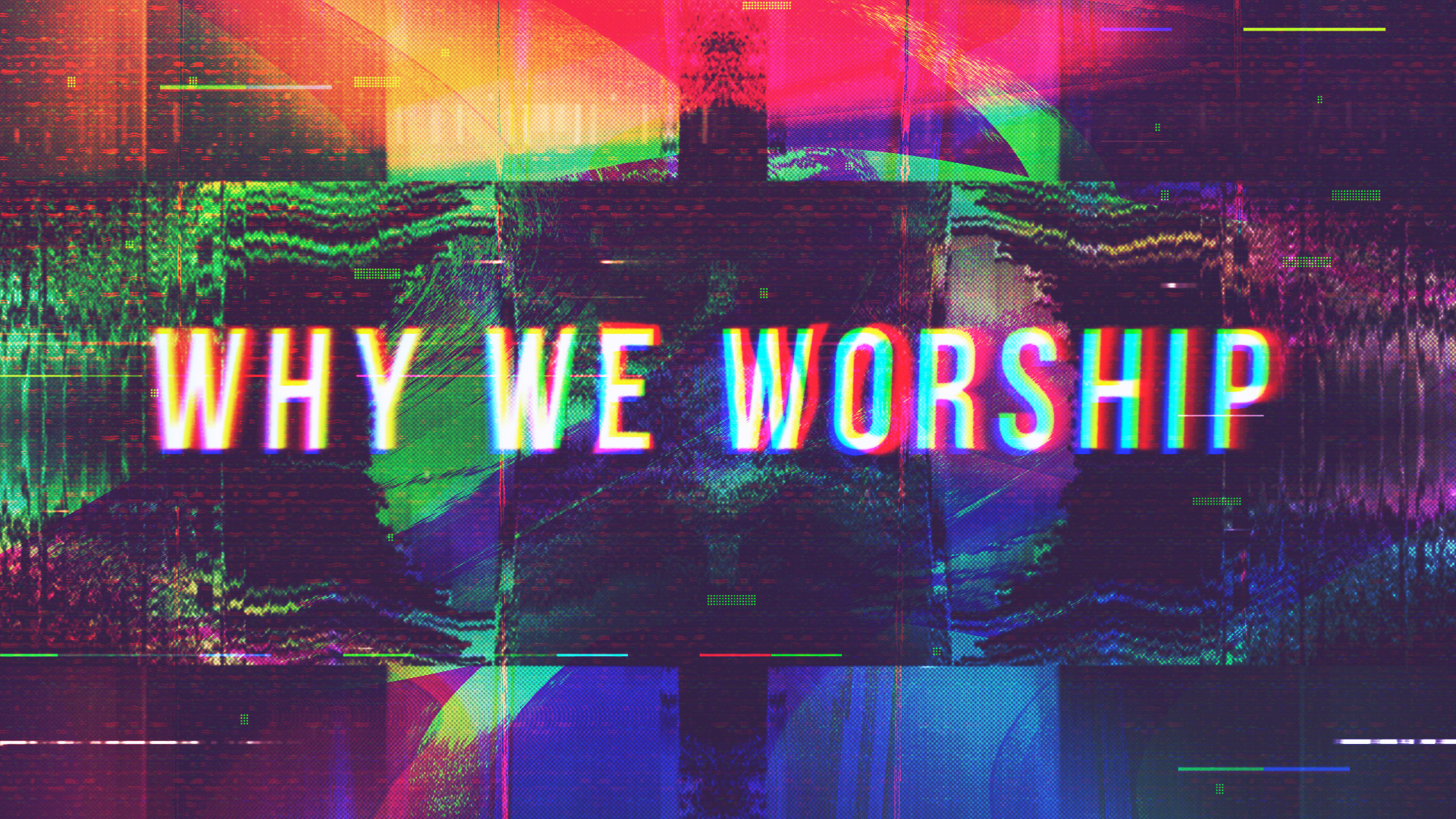 Why We Worship (2018)