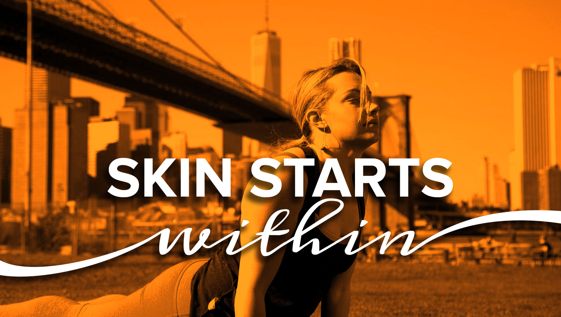Skin Starts Within