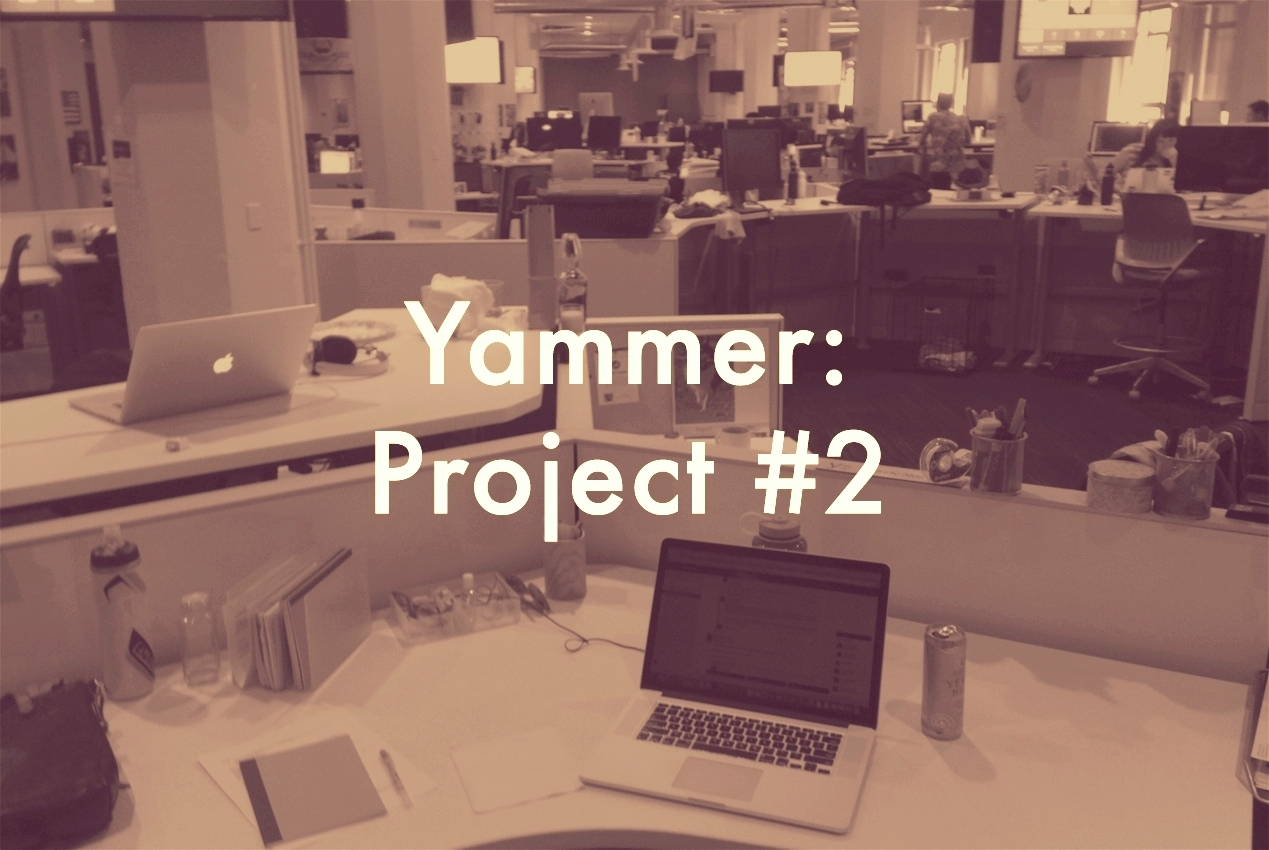 Yammer Project #2.jpg