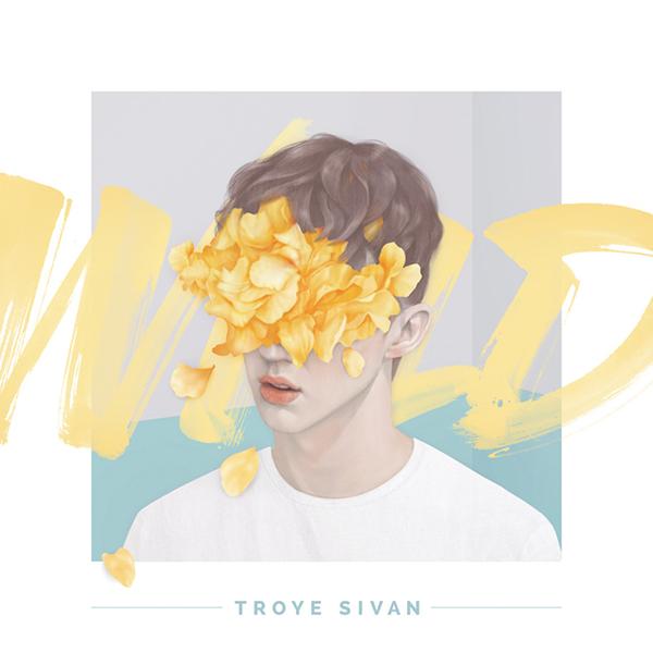 WILD ALBUM COVER FOR TROYE SIVAN.BY: GEMMA O' BRIEN