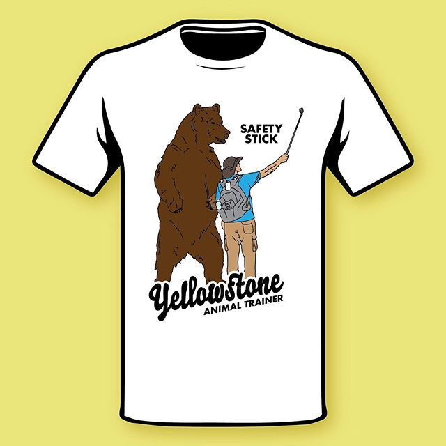 Grab your Safety Stick n' get out there!! - shirts on my website. Link in bio. ————————————— #yellowstoneanimaltrainer #yellowstonenationalpark #shirts #shopping #safety
