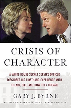 Posted directly outside President Clinton's Oval Office, Former Secret Service uniformed officer Gary Byrne reveals what he observed of Hillary Clinton's character and the culture inside the White House while protecting the First Family in CRISIS OF CHARACTER, the most anticipated book of the 2016 election.