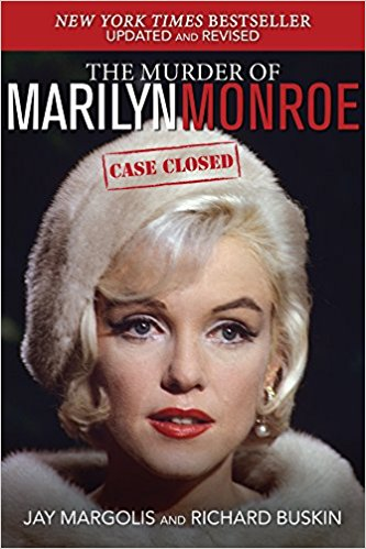 Marilyn Monroe died under suspicious circumstances on the night of August 4, 1962. In   The Murder of Marilyn Monroe: Case Closed  , renowned MM expert Jay Margolis and  New York Times  best-selling author Richard Buskin finally lay to rest more than 50 years of wild speculation and misguided assertions by actually naming the screen goddess's killer.