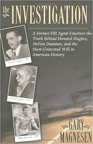 His curiosity piqued by an offhand comment by a relative, agent Magnesen launches his provate investigation into the controversial meeting between Howard Hughes and Melvin Dummar and the validityof the handwritten Howard Hughes Will which named Dummar as an heir.