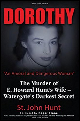 """Dorothy Hunt, """"An Amoral and Dangerous Woman"""" tells the life story of ex-CIA agent Dorothy Hunt, who married Watergate mastermind and confessed contributor to the assassination of JFK. The book chronicles her rise in the intelligence field after World War II, as well as her experiences in Shanghai, Calcutta, Mexico, and Washington, DC. It reveals her war with President Nixon and asserts that she was killed by the CIA in the crash of Flight 553. Written by the only person who was privy to the behind-the-scenes details of the Hunt family during Watergate, this book sheds light on a dark secret of the scandal."""