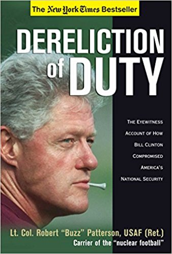 """Lt. Col. Robert """"Buzz"""" Patterson exposes the terrifying, behind-the-scenes story of the years when the most irresponsible President in our history had his finger on the nuclear trigger. Dereliction of Duty is the inside story of the damage Bill Clinton did to the U.S. military and how he compromised our national security. From his laughable salutes, to his arrogant, anti-military staffers, the message came through loud and clear: the Clinton Administration had nothing but contempt for America's men and women in uniform.  For two years, Patterson was the White House military aide who carried the """"nuclear football,"""" which provides the President with remote nuclear strike capabilities. What he witnessed is shocking."""