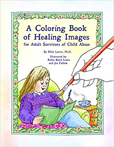 """This coloring book was conceived to bring healing to anyone who was abused as a child. Each survivor possesses infinite resources of intelligence, creativity, sensitivity, and wisdom with which to heal. The messages and images in this book were developed to tap into these inner resources. Dr. Lacter has been observing """"what works"""" to heal child abuse trauma for 35 years. This book shares these approaches in a fun, hope-giving medium- a coloring book. As the reader applies color to the images and lingers on their meaning, the value within the images can be gradually internalized to help each survivor pave a personal path for healing"""