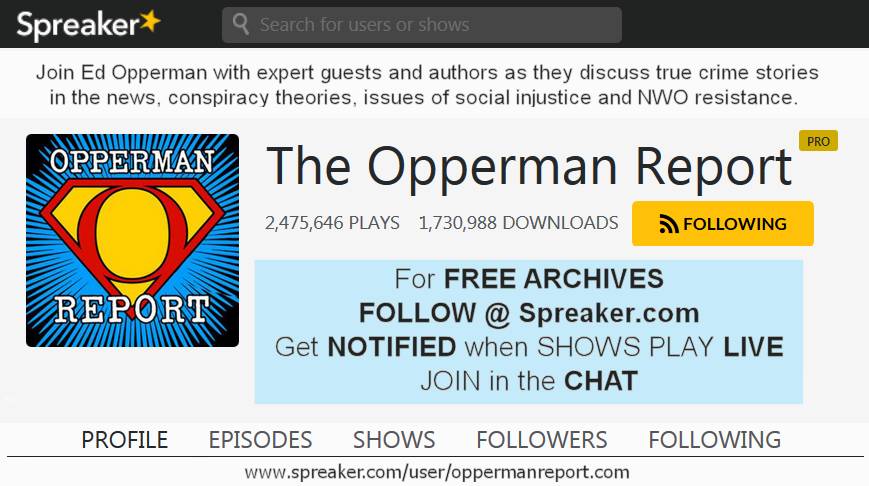 ^^^ CLICK ABOVE TO LISTEN AND FOLLOW The Opperman Report @ SPREAKER.com ^^^