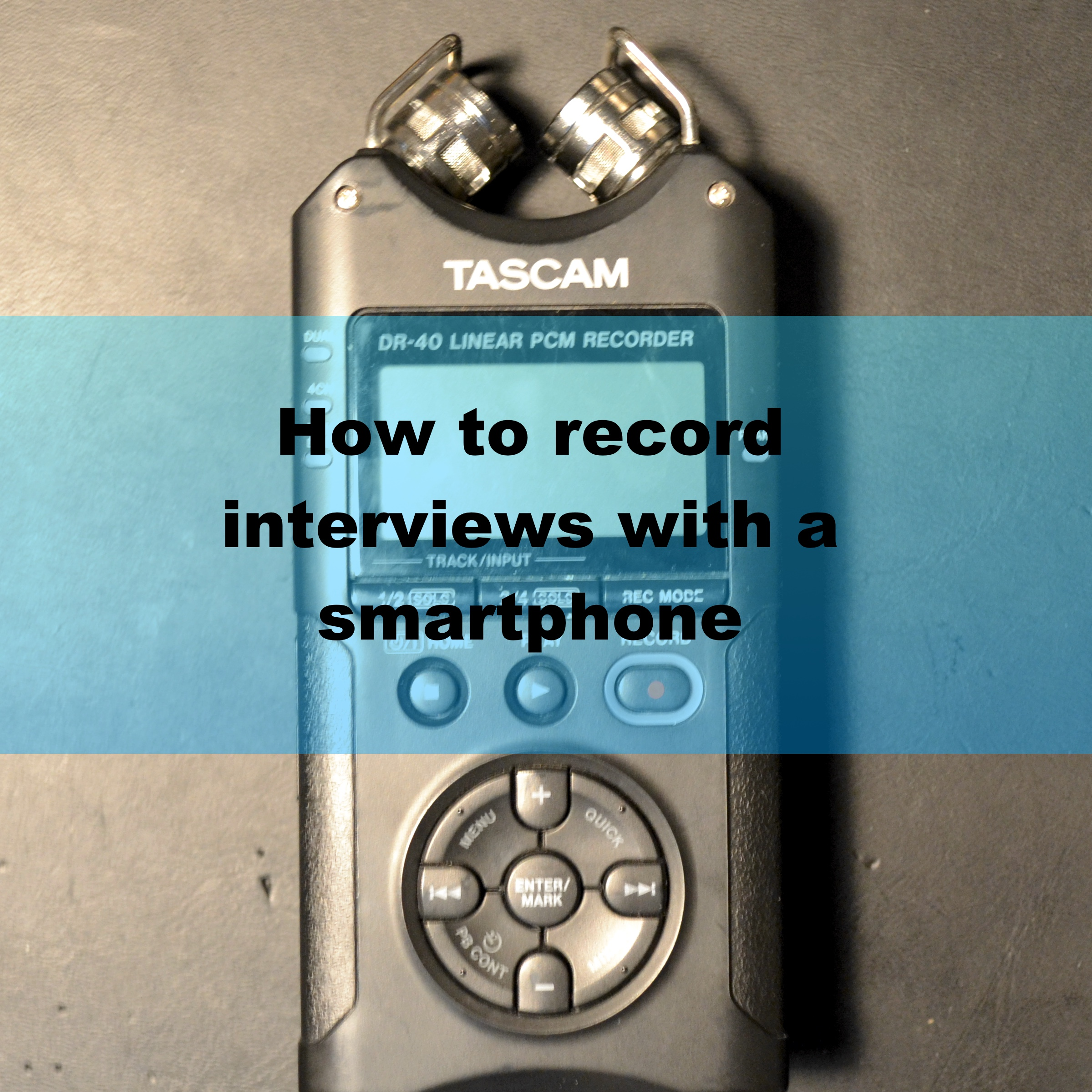 Record-Interviews-with-iphone