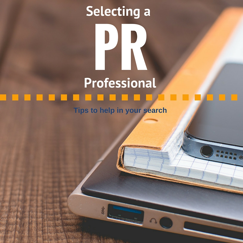 Selecting A PR Professional