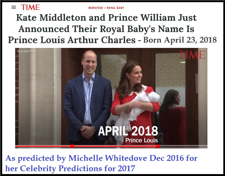 royal baby born as predicted by Michelle Whitedove in 2016 Prince Willaim Louis April 2018 Blog.jpg