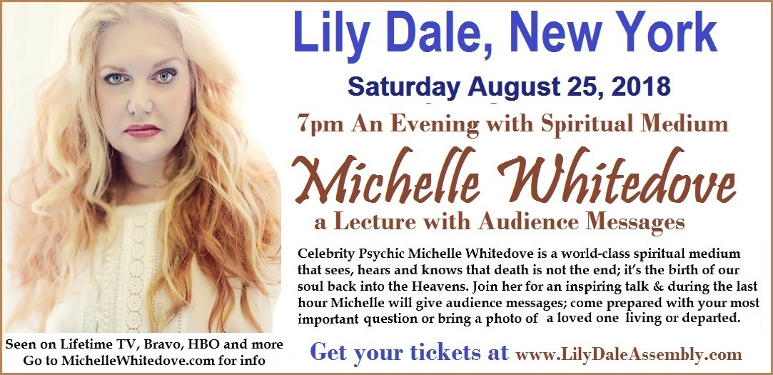 Lily Dale NY celebrity Psychic Michelle Whitedove gives Messages