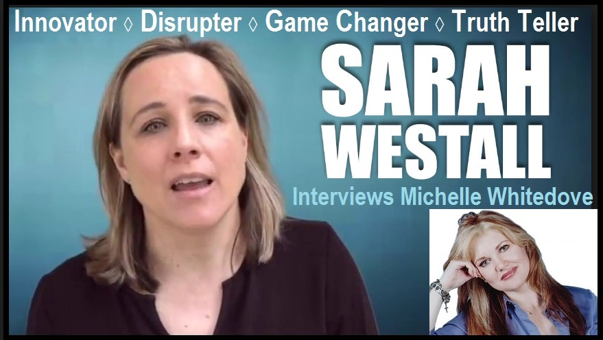Sarah Westall Interviews Michelle Whitedove