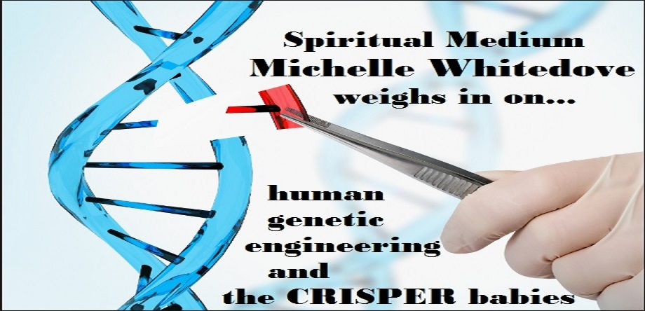 Psychic Predictions on Genetically Modified Human Engineering   Crisper babies