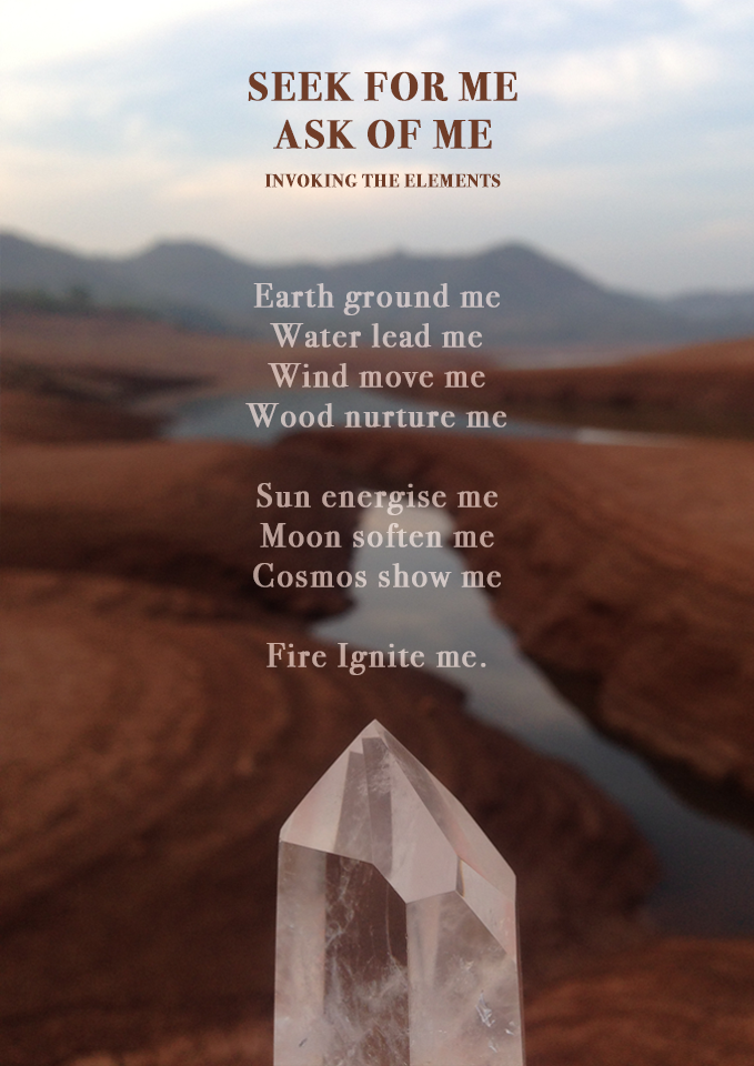 Seek for Me, Ask of Me . Invoking the Elements by Daphne