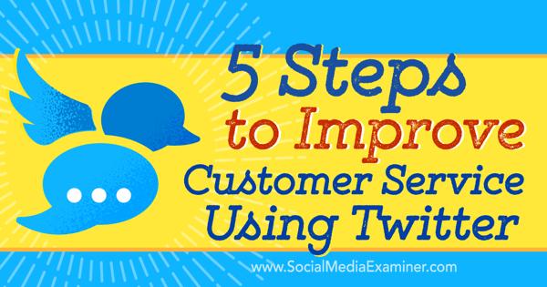 improve customer service using twitter