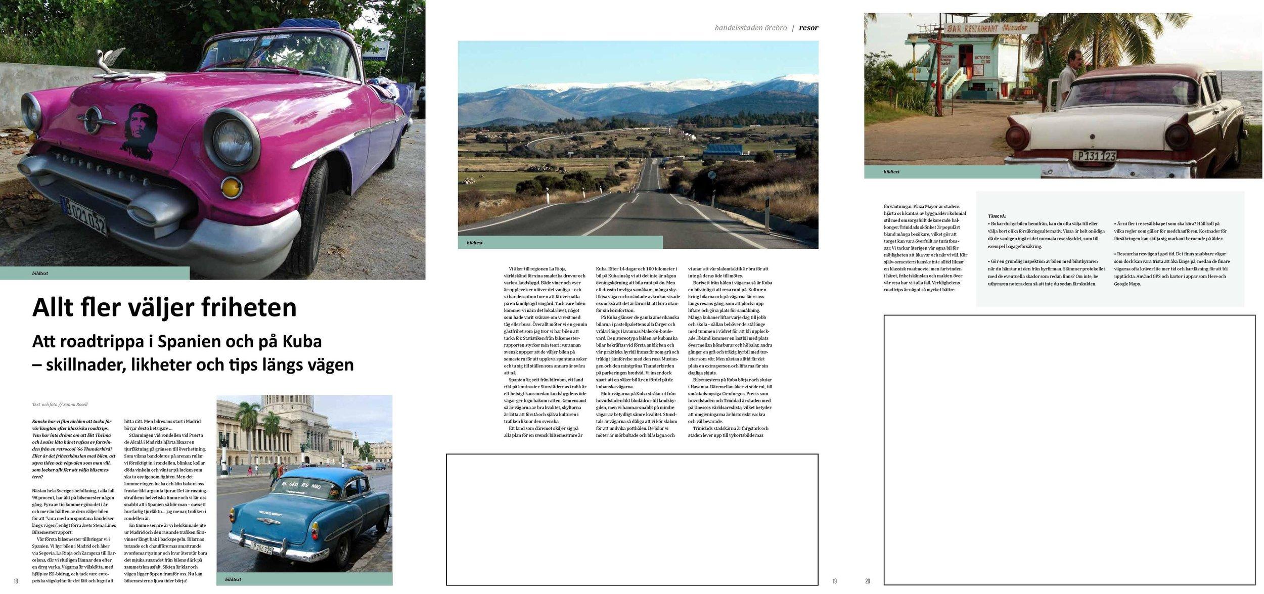 Resereportage om olika roadtrips - med tips och anekdoter på vägen.