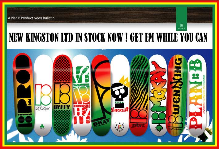 Plan B Skateboards, New Kingston Ltd Decks