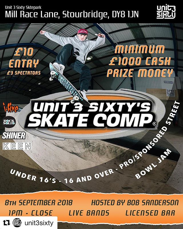 #Repost @unit3sixty ・・・ Saturday 8th September @unit3sixty #skatecomp with a minimum £1000 cash prize money plus product goodness from @ifivedist @rocksoliddist @shinerdist @keendist and live music @deadsummers #ukskate #ukskateboarding #skateboard