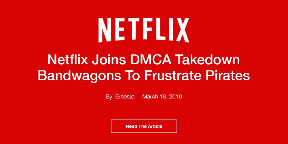 Netflix Joins DMCA Takedown Bandwagon