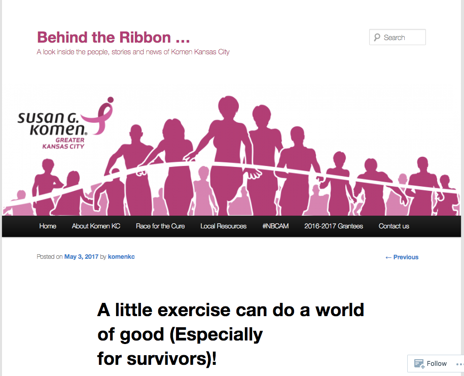 Susan G Komen Behind the Ribbon - A little exercize can do a world of good (Especially for survivors).