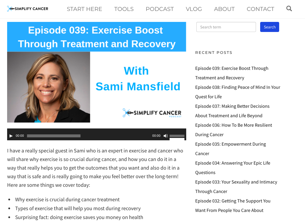 Exercise Boost Through Treatment and Recovery - Sami who is an expert in exercise and cancer who will share why exercise is so crucial during cancer, and how you can do it in a way that really helps you to get the outcomes that you want and also do it in a way that is safe and is really going to make you feel better over the long-term!