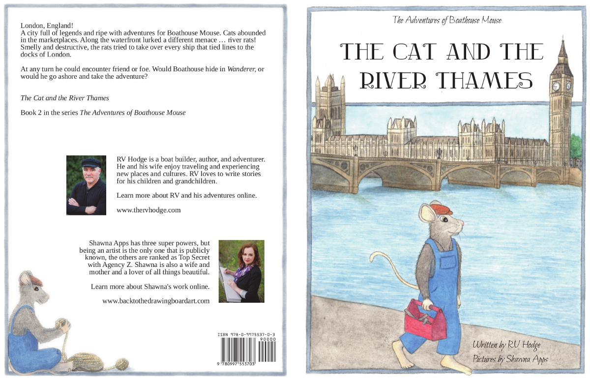 LIST $10.49  INTENDED AUDIENCE: 5-11 YEARS    The Cat and the River Thames      BY RV HODGE ISBN    978-0997553703