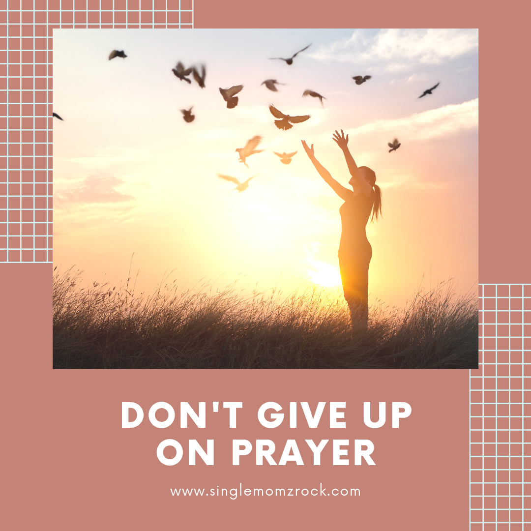 Don't Give Up On Prayer.png