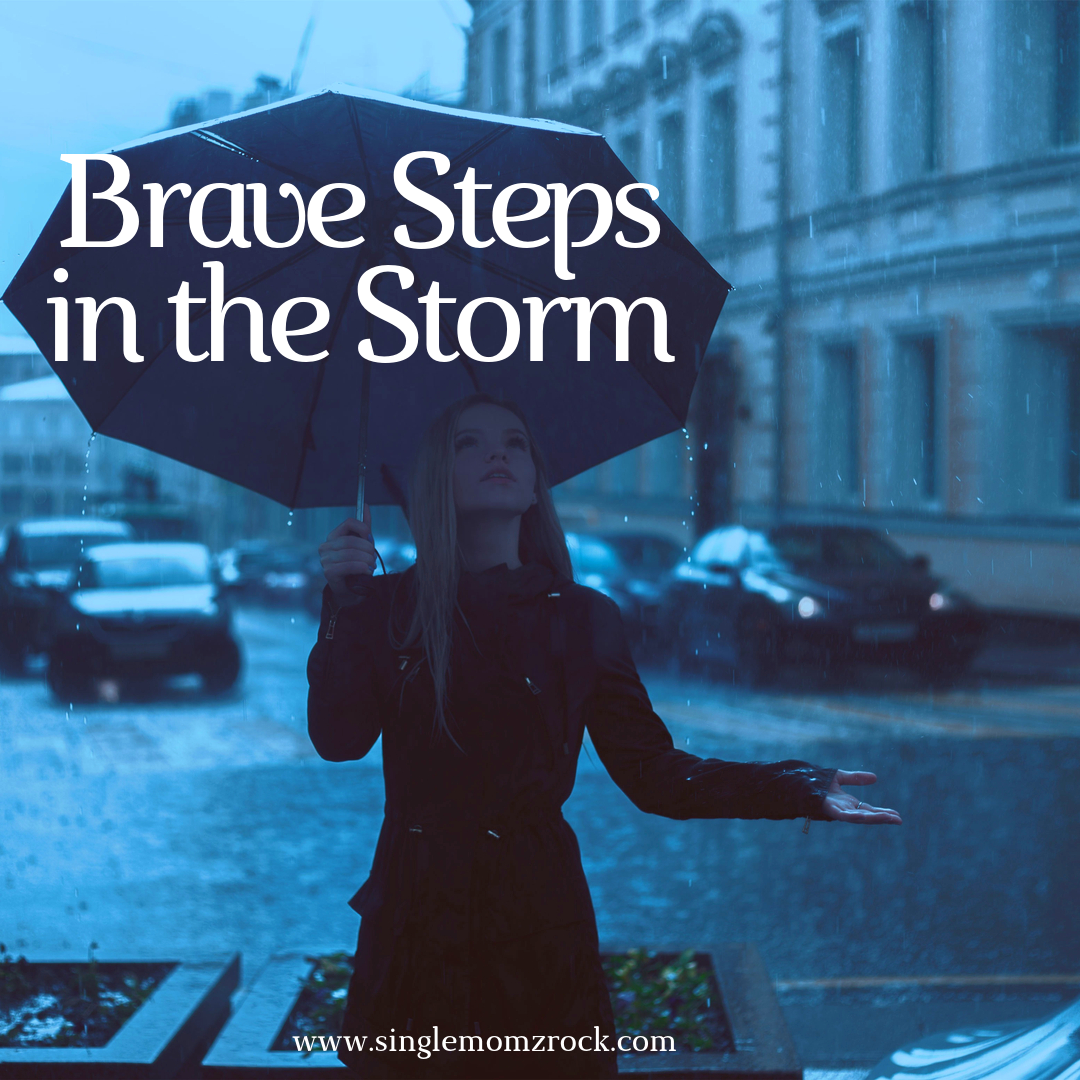 Brave Steps in the Storm.png