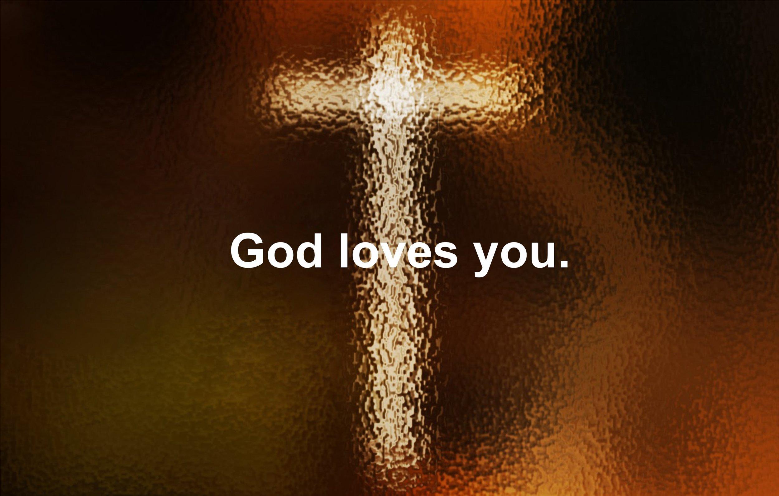 GOD LOVES YOU.jpg