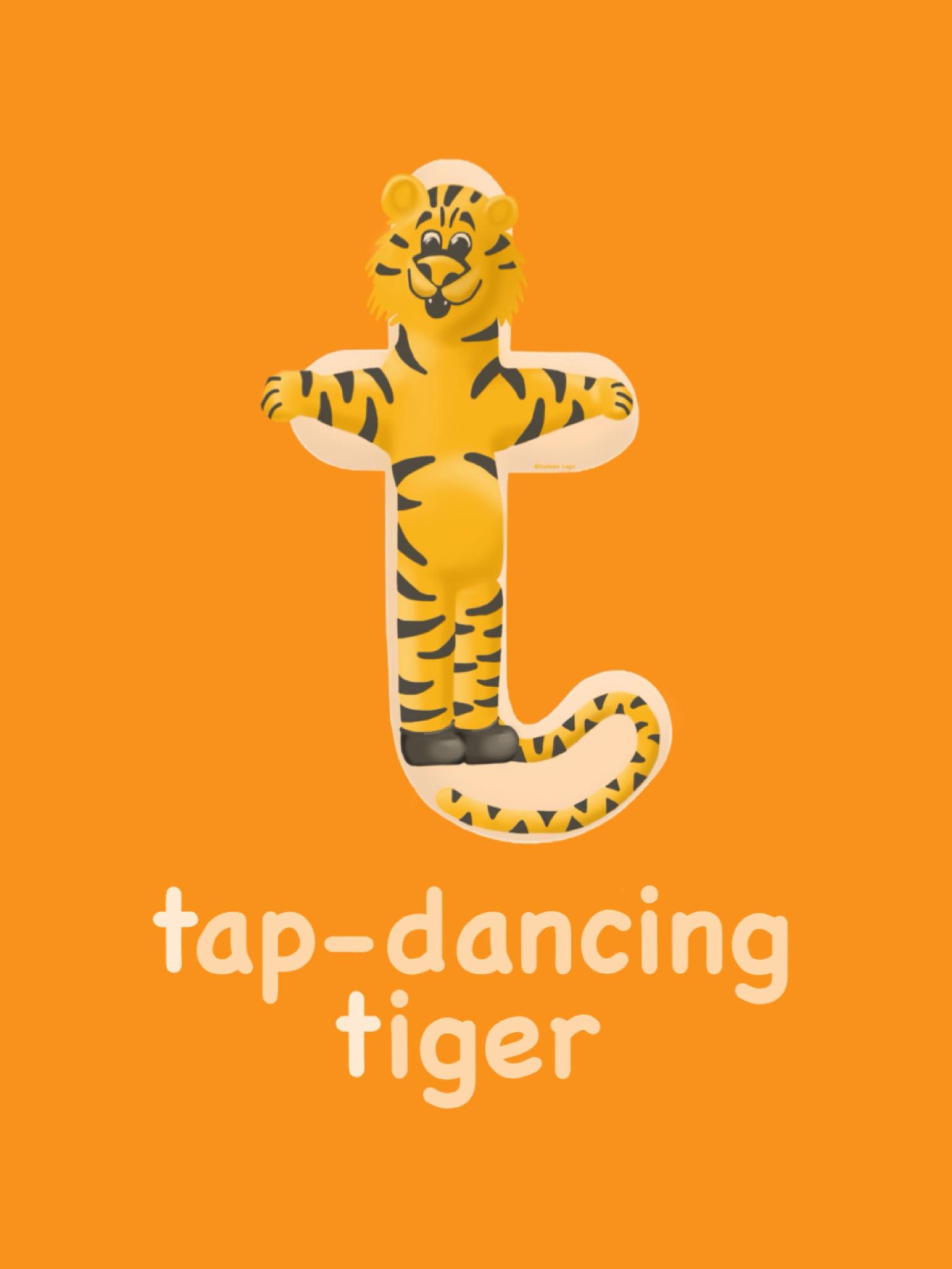 Letter T - Tap-Dancing Tiger